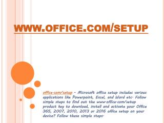 www.office.com/setup – Sign in, Enter Product key – Install Office 365 or 2016