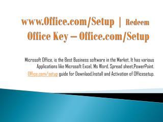 www.Office.com/Setup | Redeem Office Key – Office.com/Setup