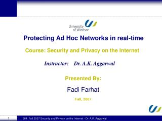 Protecting Ad Hoc Networks in real-time