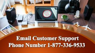 Email Customer Support Phone Number 1-877-336-9533