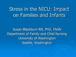 Stress in the NICU: Impact on Families and Infants