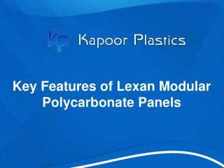Key Features of Lexan Modular Polycarbonate Panels