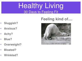 Healthy Living 30 Days to Feeling Fit