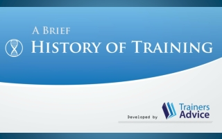 A Brief History of Training