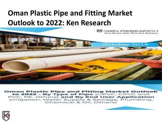 HDPE Pipes Industry Oman, Pipes Fitting Import Oman - Ken Research