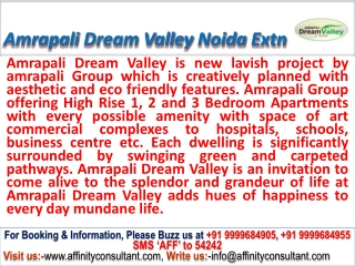 noida ext. Affordable apt @ 09999684955 @ Amrapali Dream Val