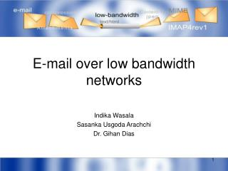 E-mail over low bandwidth networks