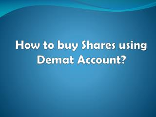 How to buy Shares using Demat Account? - Investallign