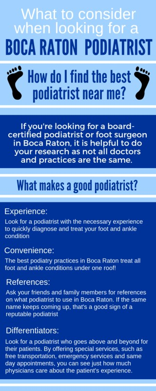 What to consider when looking for a Boca Raton Podiatrist