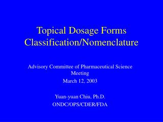 Topical Dosage Forms Classification/Nomenclature