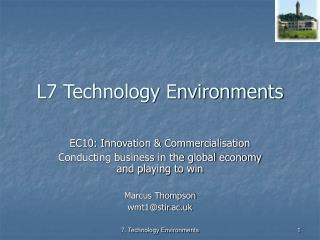 L7 Technology Environments