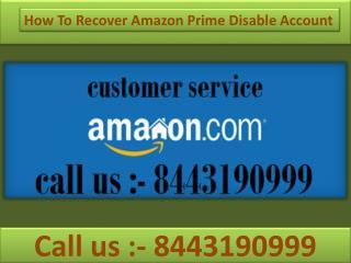 1-844-319-0999 Recover Amazon Prime Disable Account