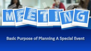 Basic Purpose of Planning A Special Event