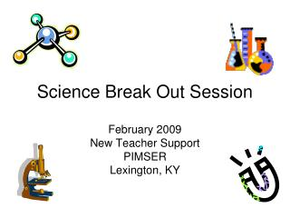 Science Break Out Session