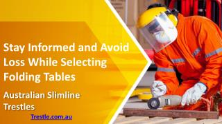 Stay Informed and Avoid Loss While Selecting Folding Tables
