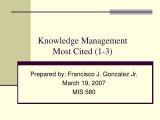 Knowledge Management  Most Cited (1-3)