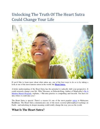 Unlocking The Truth Of The Heart Sutra Could Change Your Life