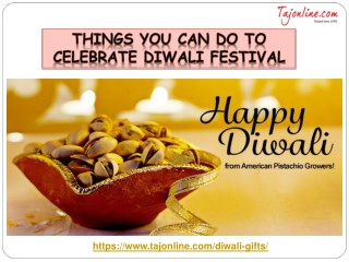 Things You Can Do to Celebrate Diwali Festival