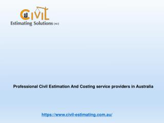 Professional Civil Estimation and Costing Service Providers in Australia