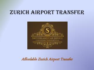 Zurich Airport Transfer