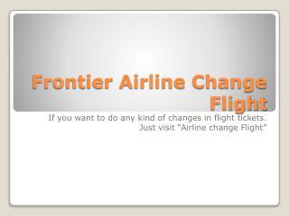 Frontier Airlines Change Flight