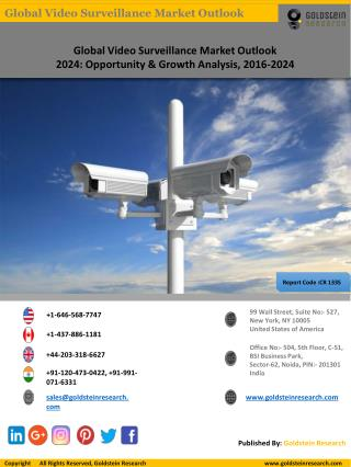 Global Video Surveillance Market Outlook 2024: Opportunity & Growth Analysis, 2016-2024
