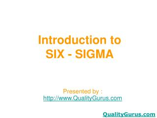 Introduction to SIX - SIGMA