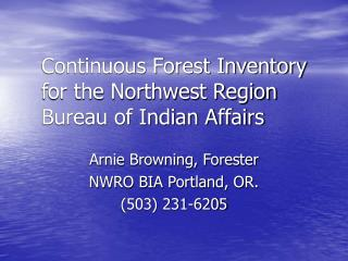 Continuous Forest Inventory for the Northwest Region Bureau of Indian Affairs