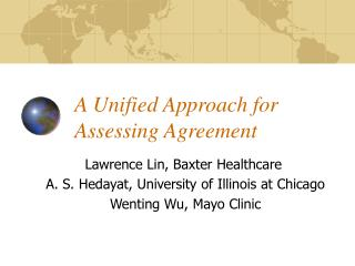 A Unified Approach for Assessing Agreement