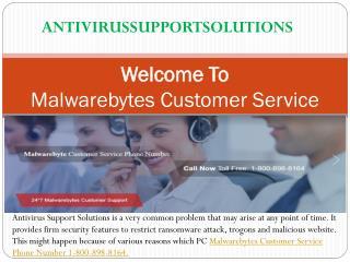Malwarebytes Customer Service Phone Number 1-800-898-8164