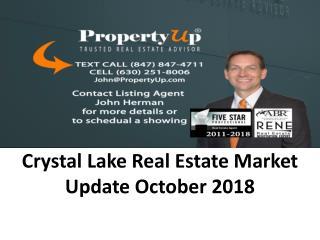 Crystal Lake Real Estate Market Update October 2018