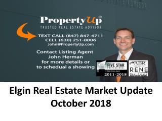 Elgin Real Estate Market Update October 2018