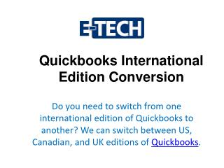 Etech - Quickbooks International Edition Conversion