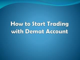 How to Start Trading with Demat Account? - Investallign