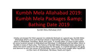 Kumbh Mela Allahabad 2019: Kumbh Mela Packages & Bathing Date 2019