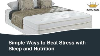 Simple Ways to Beat Stress with Sleep and Nutrition - King Koil