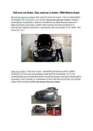 Sell your car Dubai - Buy used car in Dubai - RMA Motors Dubai