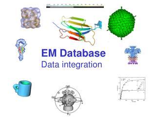 EM Database Data integration