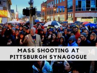 Mass shooting at Pittsburgh synagogue