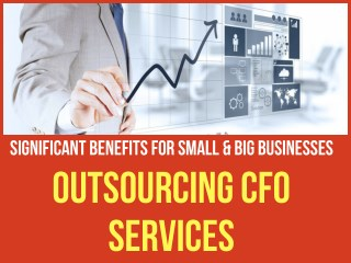 Significant Benefits of Outsourced CFO Services