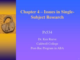Chapter 4   Issues in Single-Subject Research