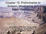 Chapter 15: Preliminaries to Erosion: Weathering and Mass Weathering
