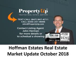 Hoffman Estates Real Estate Market Update October 2018
