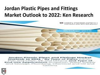 LDPE Pipes and Fittings Jordan, PPR Pipes and Fittings Jordan - Ken Research