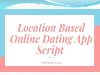 Location based dating app script business