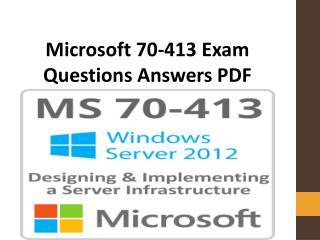 70-413 Exam Questions | Latest Microsoft 70-413 Dumps PDF