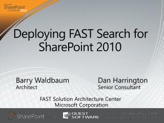 Deploying FAST Search for 	   SharePoint 2010