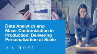 Data analytics and mass-customization in production: Delivering personalization at scale