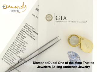 DiamondsDubai One of the Most Trusted Jewelers Selling Authentic Jewelry