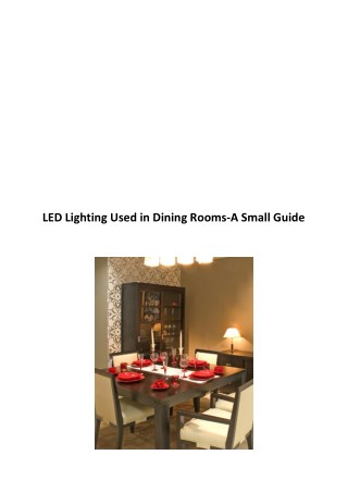 LED Lighting Used in Dining Rooms-A Small Guide